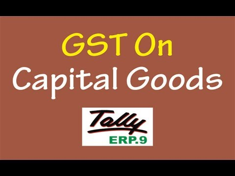 GST On Capital Goods || Input Tax Credit Adjustment Entries in Tally ERP9