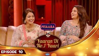 WAMIQA GABBI & MANDY TAKHAR   Ammy Virk   Yaaran Di No.1 Yaari Episode 10   PitaaraTV