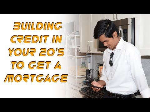 How to Build Credit in your 20's to get a Mortgage | Koukun