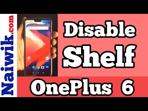 Disable Shelf in OnePlus 6