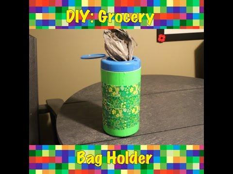 DIY: Grocery Bag Holder!