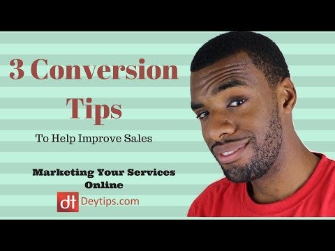 3 Conversion Tips To Help Increase Sales To Your Site
