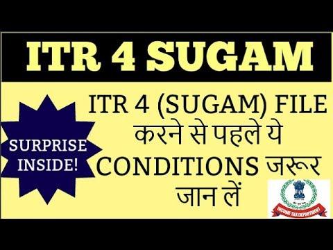 ITR 4 (SUGAM) FILE करने से पहले ये CONDITIONS जरूर जान लें   ITR 4 for FY 2017-18 and AY 2018-19