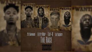 Tay K Ft 21 Savage Fetty Wap & Lil Yachty - The Race Remix