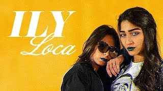 Ily - Loca Prod By Naji Razzy (official Music Video)
