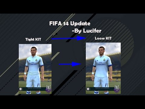 How To Change Tight And Loose Kits In FIFA 14 (On Request)