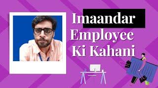 Imaandar Employee - Imaandar Sharma || Satish Ray