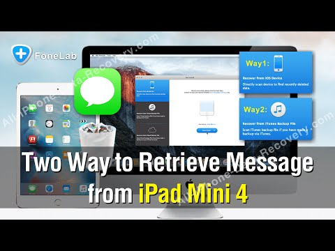 Two Way to Retrieve Message from iPad Mini 4 Easily