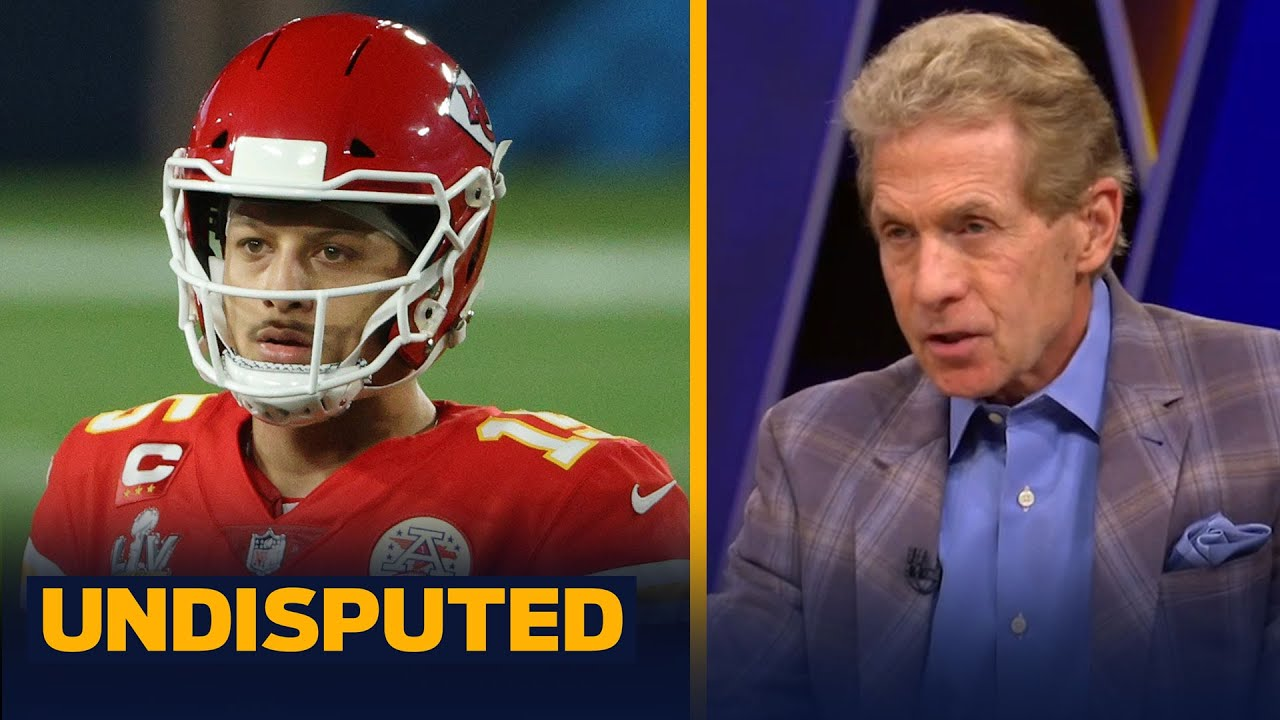 Mahomes is overhyped, he hasn't backed up his regular season greatness — Skip | NFL | UNDISPUTED