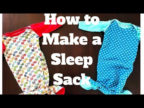 HOW TO MAKE A BABY SLEEP SACK