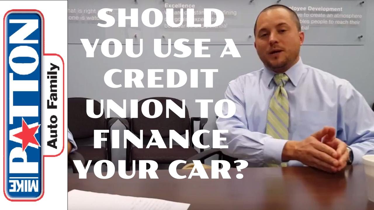 Ask the Dealer: Should you use a credit union when buying and financing a car #abetterplacetobuy