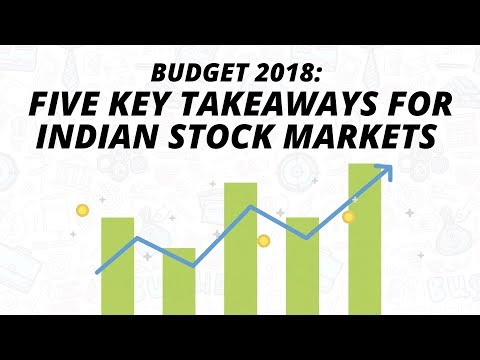Budget 2018: Five Key Takeaways For Indian Stock Markets