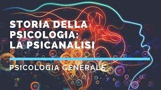 Storia della psicologia - La psicanalisi