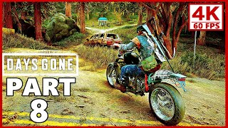 Days Gone Gameplay Walkthrough Part 8 - Days Gone 4K Ultra HD 60FPS PC