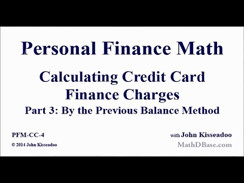 Personal Finance Math 4: Calculating Credit Card Finance Charges Part 3