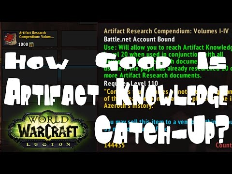 WoW Legion: How Good Is 7.1.5 Artifact Knowledge Catch Up?