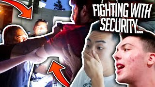 GOT IN A FIGHT WITH SECURITY *LIVE FOOTAGE*