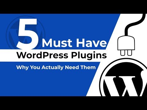 5+ Must Have WordPress Plugins & Why You Actually Need Them