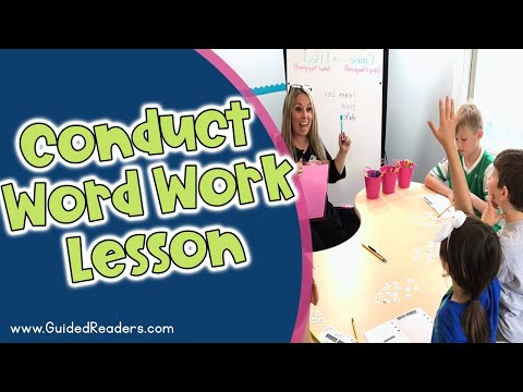 Making Words - How to conduct a Word Work lesson during a Guided Reading Group