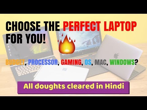 How to chose best Laptop for you? Perfect Laptop buying guide! [Hindi]