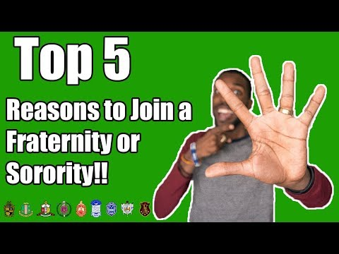 TOP 5 REASONS TO JOIN A FRATERNITY OR SORORITY!! | NPHC ADVICE