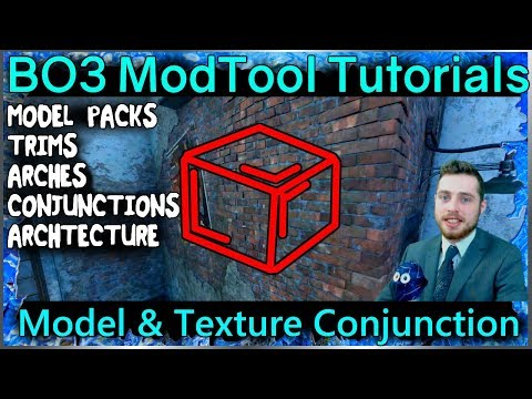 Model & Texture Conjunction Packs: Radiant Call of Duty Black Ops 3 Mod Tools Tutorial Series