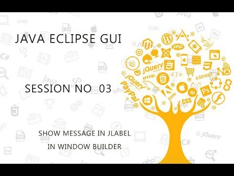 JAVA ECLIPSE GUI TUTORIAL   3   DISPLAY THE MESSAGE IN THE JLABEL
