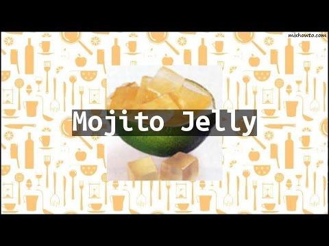 Recipe Mojito Jelly