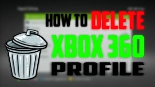 How To Delete A Profile On Xbox 360 Step By Step Tutorial