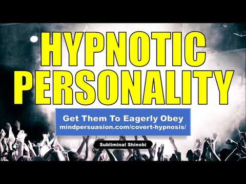 Hypnotic Personality - Easily Mesmerize Anybody You Speak With - Subliminal Affirmations