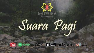Satwika - Suara Pagi