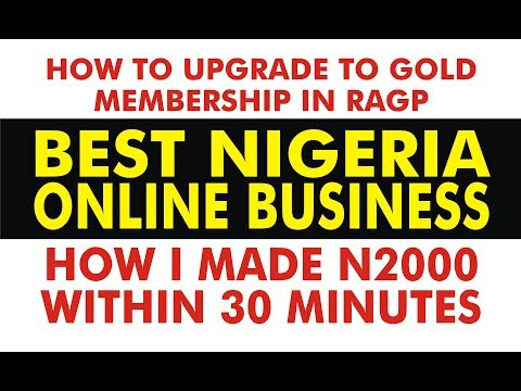How To Upgrade To Gold Membership, Best Nigeria Online Business, N2000 In20min Recharge and Get Paid