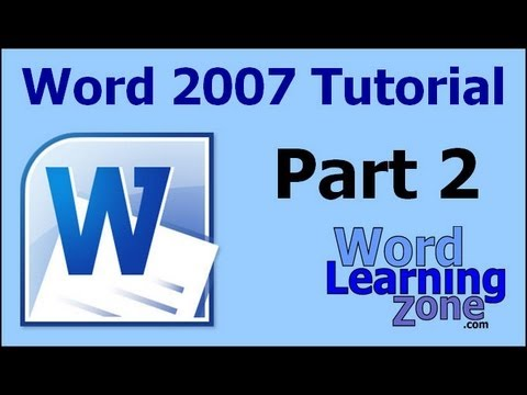 Microsoft Word 2007 Tutorial - part 02 of 13 - Word Interface 2
