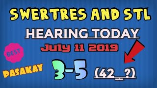 Swertres Hearing Today July 2018