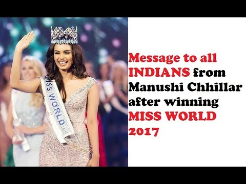 Message from Manushi Chhillar to all Indians after MISS WORLD 2017 win