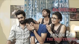 """""""THE BACHELORS"""" EPISODE 2 