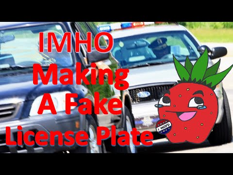 IMHO: Making a Fake License Plate