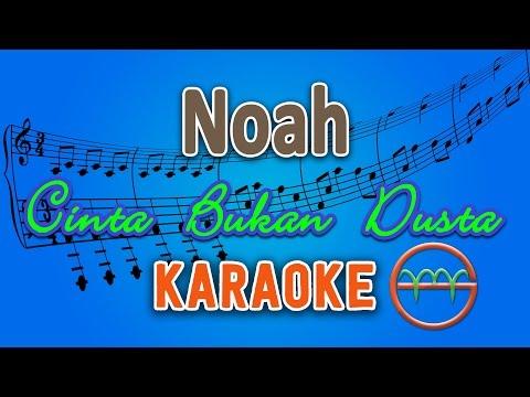 Noah - Cinta Bukan Dusta (Karaoke Lirik Chord) by GMusic