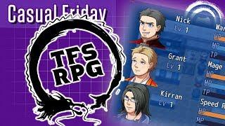 TFS RPG | Casual Friday | Stream Four Star