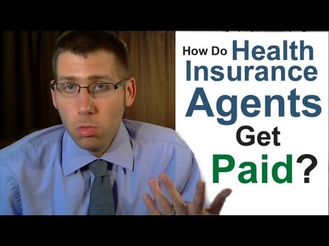 How Do Independent Ohio Health Insurance Agents Get Paid?