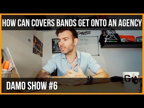 HOW CAN COVERS BANDS GET ONTO AN AGENCY? GUARANTEE SUCCESS WITH YOUR COVERS BAND