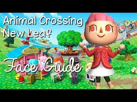 Animal Crossing New Leaf - Face Guide [HD]