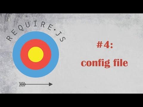 RequireJS Tutorial 4: Configuration file
