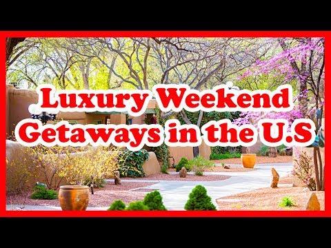5 Best Luxury Weekend Getaways in the U. S.    Love is Vacation