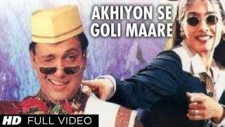 Akhiyon Se Goli Maare Full Song | Dulhe Raja | Raveena Tandon, Govinda