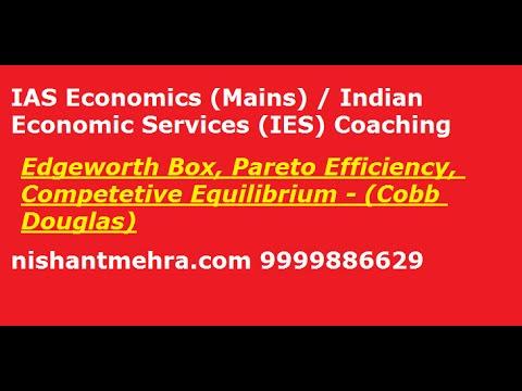 [IAS/UPSC Economics Mains] Edgeworth Box, Pareto  Efficiency and Equilibrium Cobb Douglas Utility