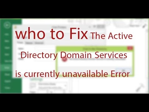 how to Fix The Active Directory Domain Services is currently unavailable Error