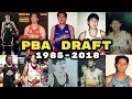 History Of PBA Draft 1985 2018 All First 1st Pick Overall In The PBA