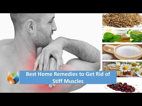 Best Home Remedies to Get Rid of  Stiff Muscles