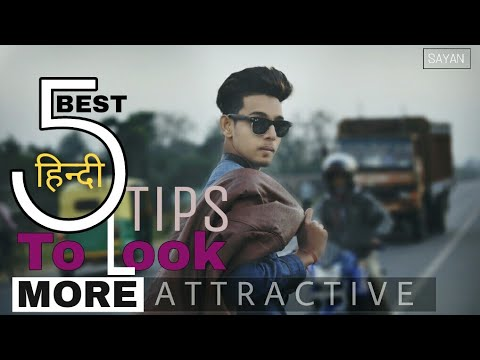 6 Tips For Look More Attractive | HINDI | Upgrade Your Style For Men